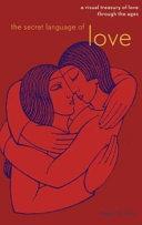 The Secret Language Of Love