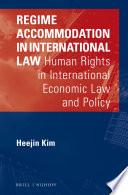 Regime Accommodation in International Law
