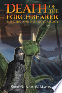 The Lord and the Lady Trilogy… Death of the Torchbearer