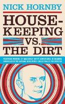 Housekeeping Vs  the Dirt