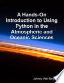 A Hands On Introduction To Using Python In The Atmospheric And Oceanic Sciences
