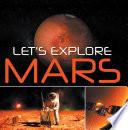 Let s Explore Mars  Solar System