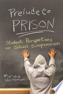 Prelude to Prison