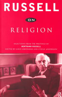 Russell on Religion Of Bertrand Russell S Writing On Religion