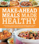 Make-Ahead Meals Made Healthy Book