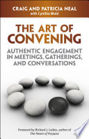 The Art Of Convening : of us share, which is...