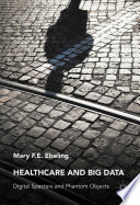 Healthcare and Big Data