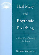 Hail Mary and Rhythmic Breathing
