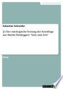 3 Der ontologische Vorrang der Seinsfrage aus Martin Heideggers  Sein und Zeit