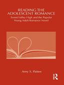 Reading the Adolescent Romance