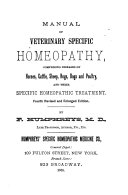 Manual of Veterinary Specific Homeopathy, Comprising Diseases of Horses, Cattle, Sheep, Hogs, Dogs and Poultry, and Their Specific Homeopathic Treatment