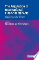 The Regulation of International Financial Markets