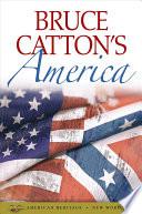 Bruce Catton s America