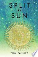 Split By Sun