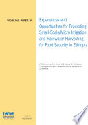 Experiences and opportunities for promoting small scale micro irrigation and rainwater harvesting for food security in Ethiopia