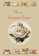 Mum s Treasured Recipes