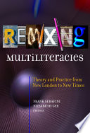 Remixing Multiliteracies book