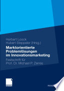Marktorientierte Problemlösungen im Innovationsmarketing