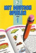 Mit Deutsch spielen