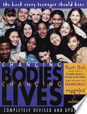 Changing Bodies Changing Lives Expanded Third Edition book