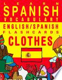 Learn Spanish Vocabulary   English Spanish Flashcards   Clothes