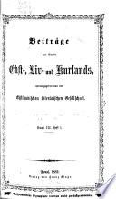 Beiträge zur kunde Est-, Liv- und Kurlands. 1869-