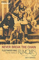 Never Break the Chain Complicated Relationships And Creative Tensions Between Those