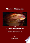 Music  Meaning and Transformation