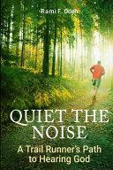 Quiet the Noise