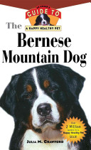 Bernese Mountain Dog Total Care Training And Companionship You Ll Not