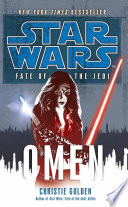 Star Wars  Fate of the Jedi   Omen