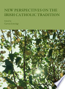 New Perspectives on the Irish Catholic Tradition