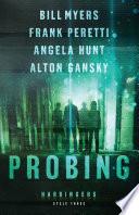 Probing  Harbingers