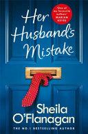 Her Husband's Mistake: a Marriage, a Secret, and a Wife's Choice... Pdf/ePub eBook