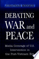 Debating War and Peace