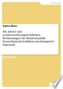 Die arbeits  und sozialversicherungsrechtlichen Bestimmungen der Bundesrepublik Deutschland im Verh  ltnis zum K  nigreich D  nemark