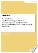 Die arbeits- und sozialversicherungsrechtlichen Bestimmungen der Bundesrepublik Deutschland im Verhältnis zum Königreich Dänemark