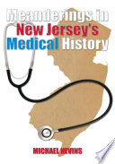 Meanderings in New Jersey s Medical History