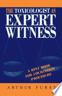 The Toxicologist As Expert Witness
