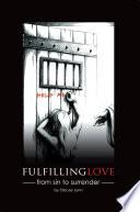 Fulfilling Love