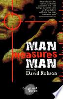 Man Measures Man
