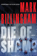 Die Of Shame : in this thriller from the author of...