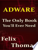 Adware The Only Book You Ll Ever Need