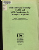 Medical Subject Headings  MeSH  and NLM Classification for Catalogers Book PDF