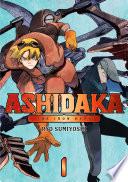 ASHIDAKA - The Iron Hero 1