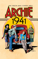 Archie: 1941 : the characters made their comics debut in...