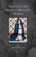 Women in the Medieval Monastic World