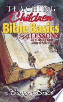 Teaching Children Bible Basics Old And New Testament Lessons That Helps