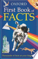 The Oxford First Book of Facts