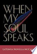 when my soul speaks
